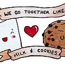we go together like milk and cookies by Bantambb