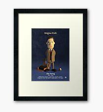 Alan Turing - Enigma-trick Framed Print