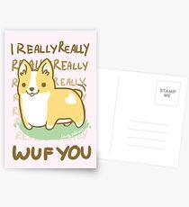 Corgi Valentine -I REALLY WUF YOU- Postcards