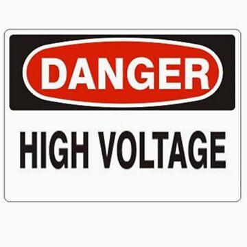 Danger high voltage by Mudman