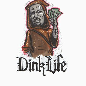 Dink Life by zacktastic
