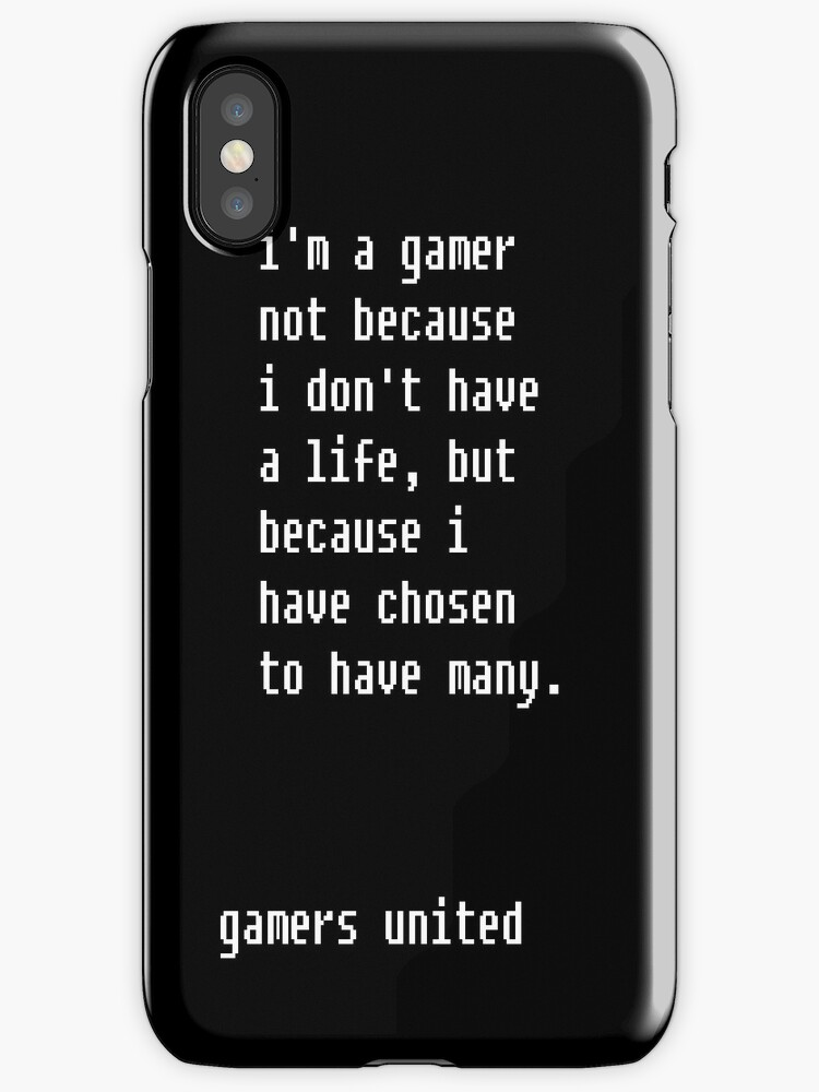 I'm a gamer because... by StormHunter21