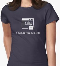 I turn coffee into code Women's Fitted T-Shirt