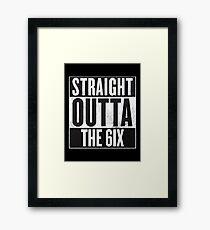 Straight Outta The 6ix - Drake Toronto Framed Print
