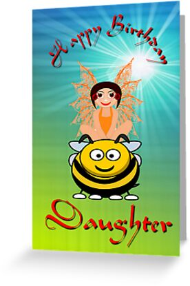 Happy Birthday Daughter card by Dennis Melling