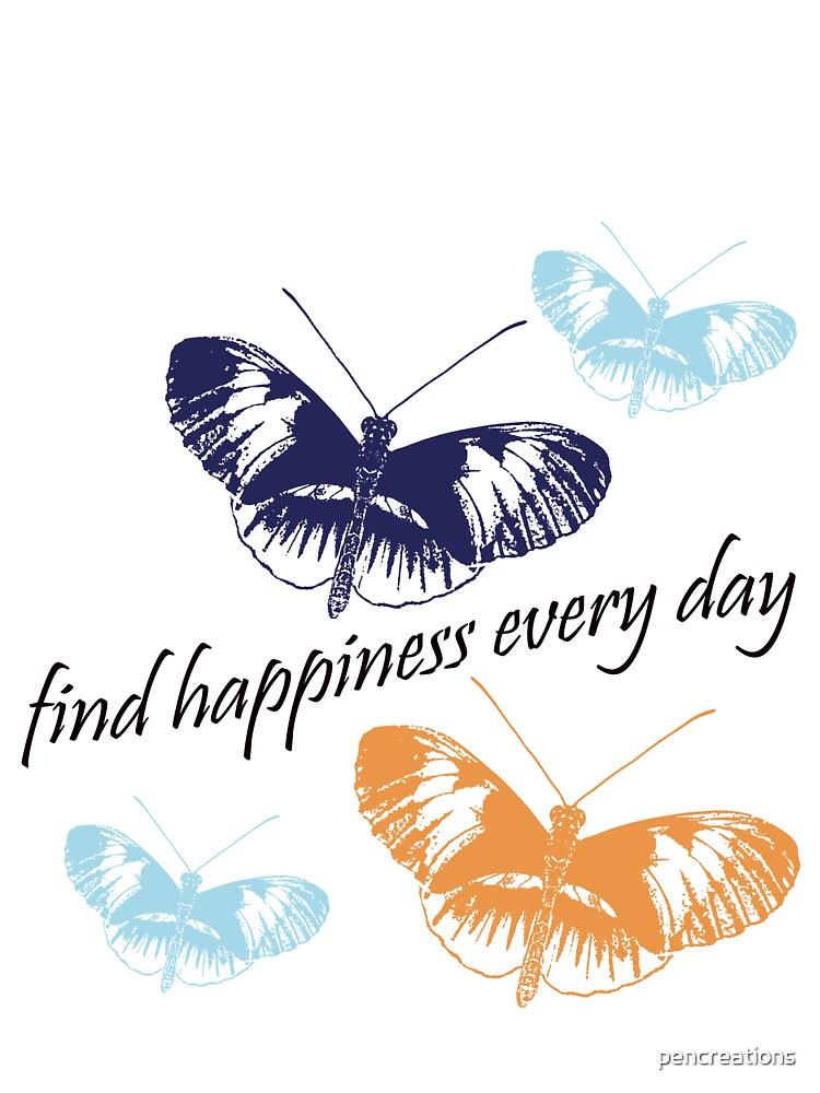 Find Happiness Butterflies by pencreations