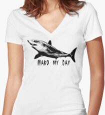 Go ahead, mako my day Women's Fitted V-Neck T-Shirt