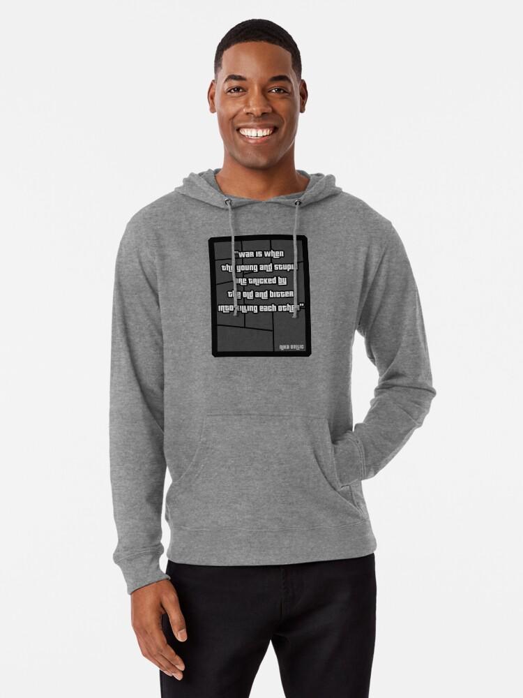 Niko Bellic War Quote From Gta 4 T Shirt Lightweight Hoodie By Pixelrider