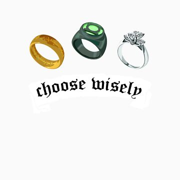 Choose Wisely by whengeekswed