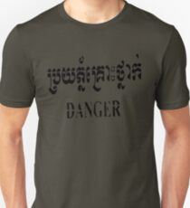 Danger - English and Khmer Unisex T-Shirt