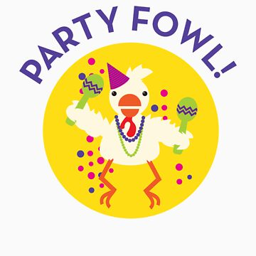 party fowl by bobobirdsinc