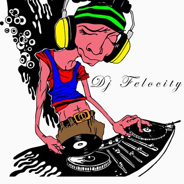 Dj Felocity by fightorflight