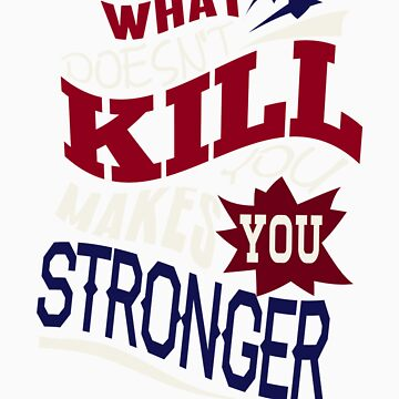 Stronger- KELLY CLARKSON Lyric Shirt *BLUE/RED* by ImEmmaR