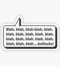 Blah, blah, blah.... Sticker