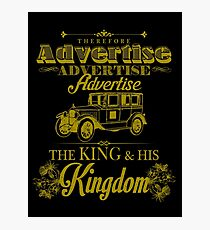 Advertise! Advertise! Advertise!  Photographic Print