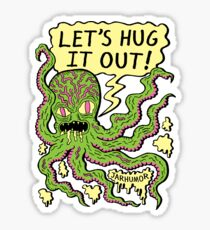 Lets Hug It Out Sticker