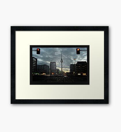 look to the berlin television tower Framed Print