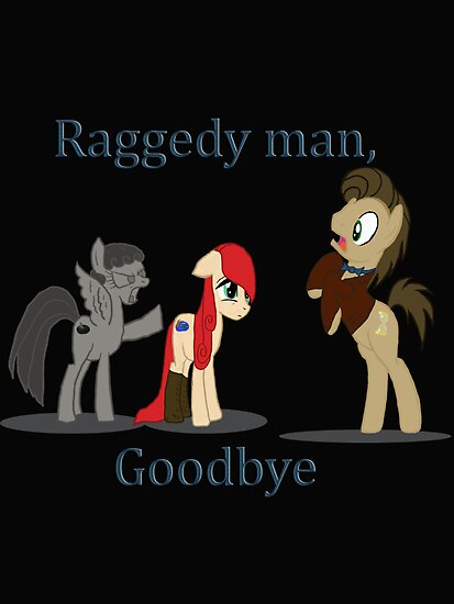 Quot Goodbye Raggedy Doctor Quot By Jadedragonfly84 Redbubble