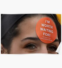 "March for Life - ""Worth waiting for""  Plate # VI Poster"