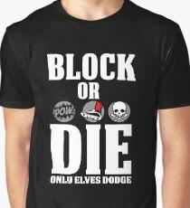 Block or Die Graphic T-Shirt