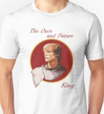 The Once and Future King Unisex T-Shirt