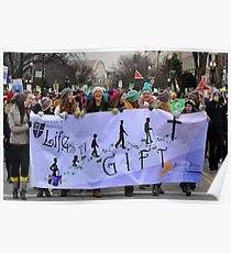 March for Life - Life is a Gift Poster