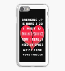 ㋡ BREAKING UP IS HARD TO DO IPHONE CASE  ㋡ iPhone Case/Skin