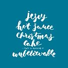 jesus hot sauce christmas cake by OnyxMayMay
