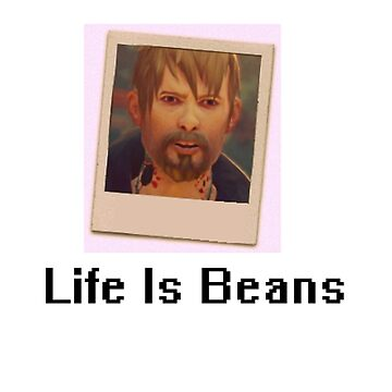 Life Is BEANS by RedDoge