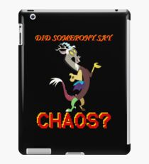 Did Somepony Say CHAOS? iPad Case/Skin
