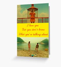 I love you but you don't know what you're talking about. Greeting Card