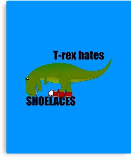 T-rex hates shoelaces by CathySW