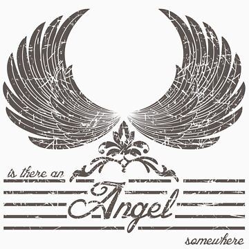 Is there an angel somewhere t-shirts design by Kanjiz & appsreka by derickyeoh