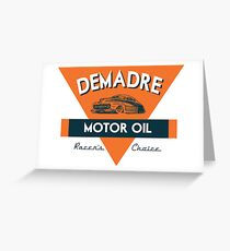 DEMADRE MOTOR OIL Greeting Card