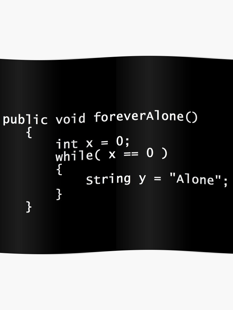Forever Alone Java Poster | Poster