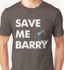 Save Me Barry Unisex T-Shirt
