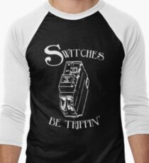 Switches be trippin' (for dark shirts) Men's Baseball ¾ T-Shirt