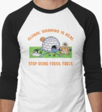 """Earth Day """"Global Warming is Real..."""" Men's Baseball ¾ T-Shirt"""