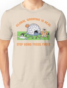 """Earth Day """"Global Warming is Real..."""" Unisex T-Shirt"""