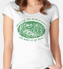 "Earth Day ""Ignoring The Environment Will Make Us Go Away"" Women's Fitted Scoop T-Shirt"