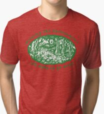 """Earth Day """"Ignoring The Environment Will Make Us Go Away"""" Tri-blend T-Shirt"""