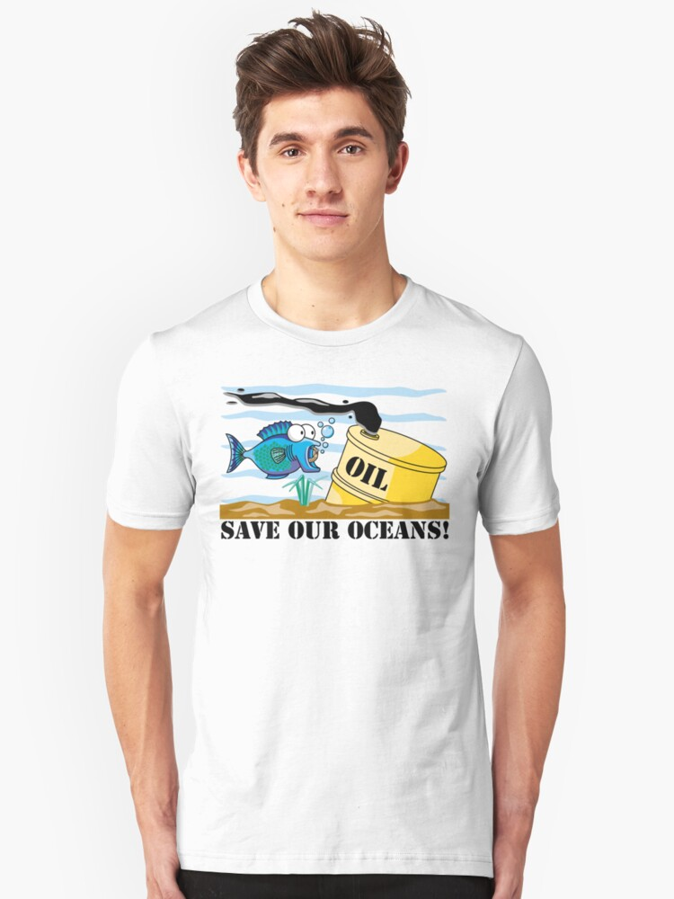 """Earth Day """"Save Our Oceans"""" Unisex T-Shirt Front"""