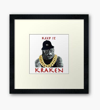 KEEP IT KRAKEN Framed Print