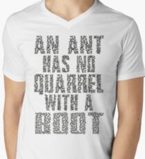 An Ant Has No Quarrel With A Boot - Black T-Shirt