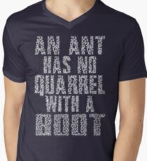 An Ant Has No Quarrel With A Boot - White T-Shirt