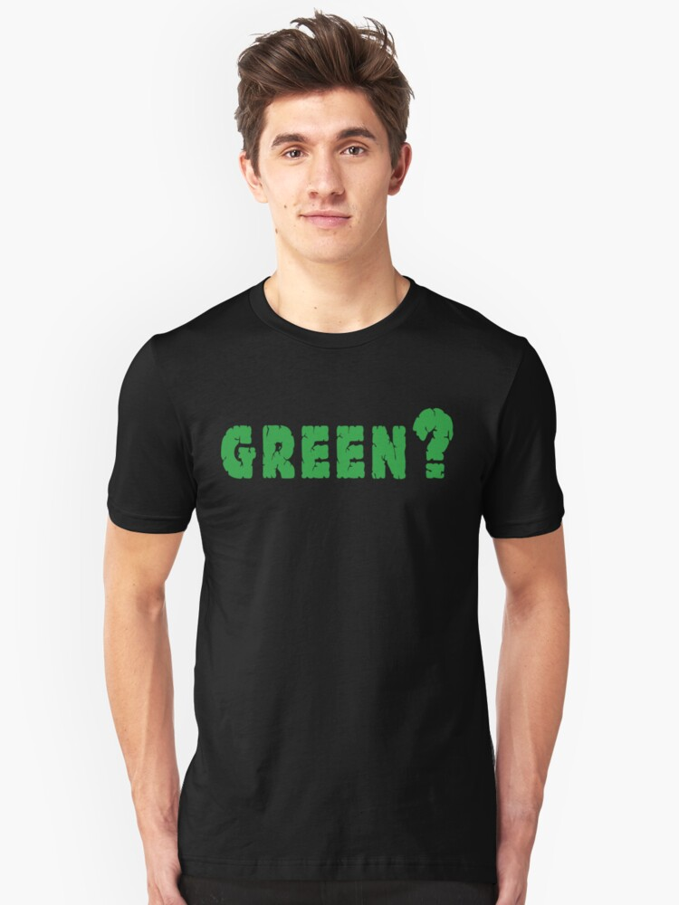 Earth Day Green? by HolidayT-Shirts