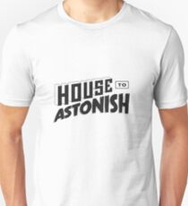 House to Astonish – Black logo Unisex T-Shirt