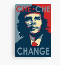 CHE CHE CHANGE Canvas Print