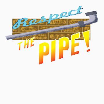 Respect the Pipe! by Krakenstein