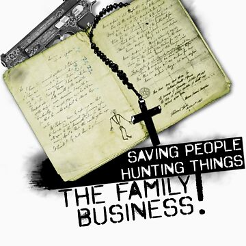 SPN - THE FAMILY BUSINESS by RocksaltMerch